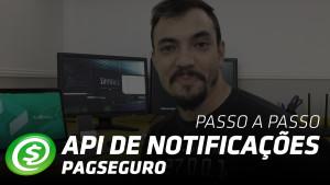 API de Notificações PagSeguro
